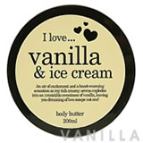 I Love... Vanilla & Ice Cream Body Butter
