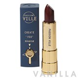 Passion Ville Create You Niverse Lipstick